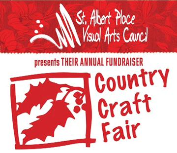 St. Albert Place Visual Arts Council presents THEIR ANNUAL FUNDRAISER Country Craft Fair